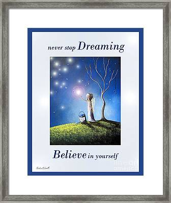 Never Stop Dreaming By Shawna Erback Framed Print by Shawna Erback