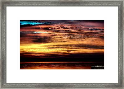 Never Stop Going After Your Dreams Framed Print