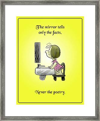 Never The Poetry Framed Print by Mike Flynn