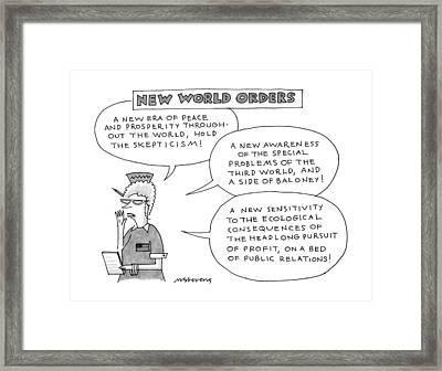 New World Orders Framed Print