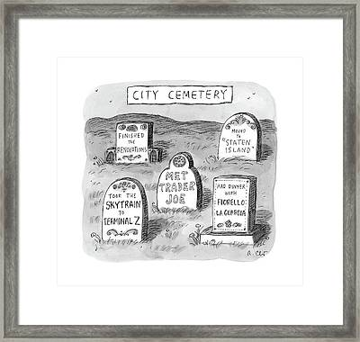 New Yorker May 8th, 2017 Framed Print by Roz Chast