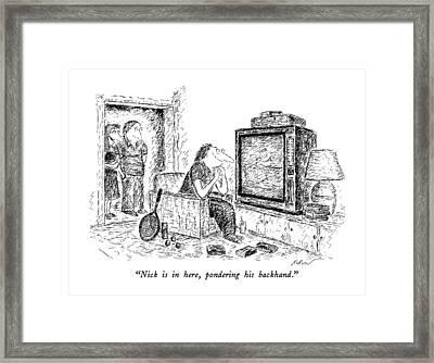 Nick Is In Here Framed Print by Edward Koren
