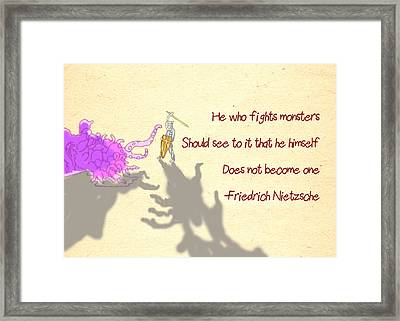 Nietzsche Quote He Who Fights Monsters Framed Print