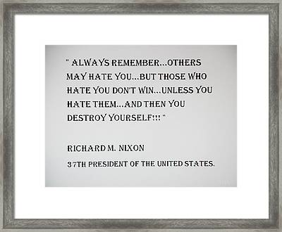 Nixon Quote  Framed Print