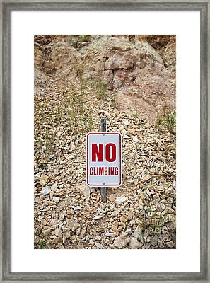 Framed Print featuring the photograph No Climbing Sign by Bryan Mullennix