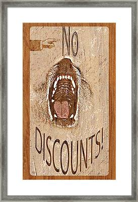 No Discounts Framed Print by Sherry Gombert