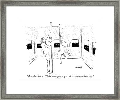 No Doubt About It.  The Internet Poses A Great Framed Print by Robert Mankoff