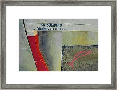No Dumping - Drains To Ocean No 2 Framed Print by Ben and Raisa Gertsberg
