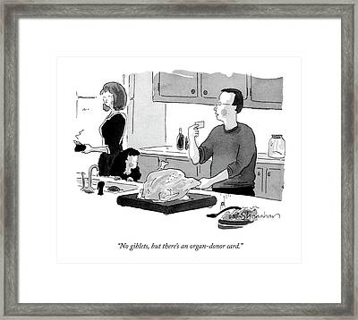 No Giblets, But There's An Organ-donor Card Framed Print