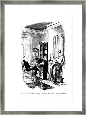 No, I Am Not Interested In Knowing How Framed Print by Charles Saxon