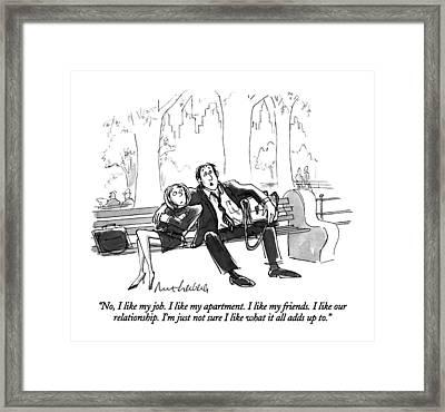 No, I Like My Job.  I Like My Apartment.  I Like Framed Print by Mort Gerberg