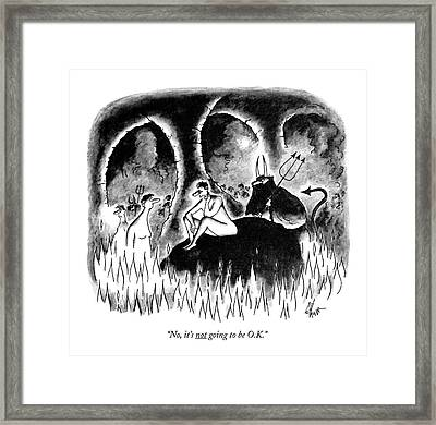 No, It's Not Going To Be O.k Framed Print by Frank Cotham
