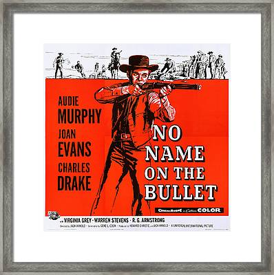 No Name On The Bullet, Us Lobbycard Framed Print by Everett