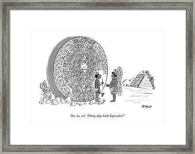 No, No, No! Thirty Days Hath September! Framed Print by Anatol Kovarsky