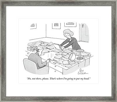 No, Not There, Please. That's Where I'm Going Framed Print by Leo Cullum