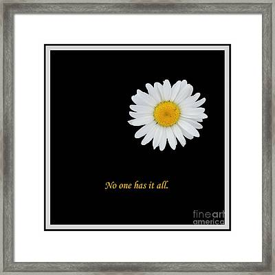 No One Has It All Framed Print by Barbara Griffin