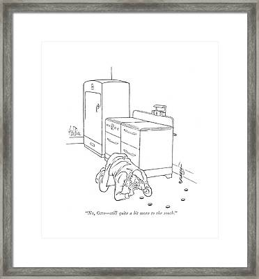 No, Otto - Still Quite A Bit More To The South Framed Print
