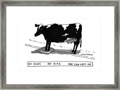No Runs No Hits One Cow Left Framed Print by Michael Crawford