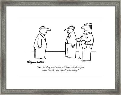 No, Sir, They Don't Come With The Cubicle - Framed Print by Charles Barsotti