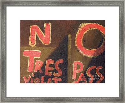 No Tres Pass Framed Print by Garry McMichael