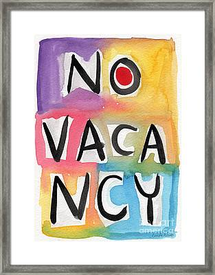 No Vacancy Framed Print by Linda Woods