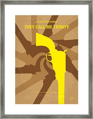 No431 My They Call Me Trinity Minimal Movie Poster Framed Print by Chungkong Art
