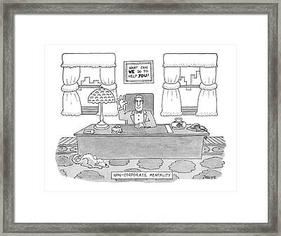 Non-corporate Mentality Framed Print by Jack Ziegler