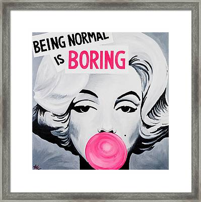 Normal Is Boring Framed Print by Alexa Epstein