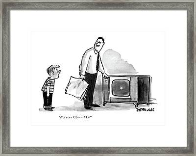 Not Even Channel 13? Framed Print by Frank Modell