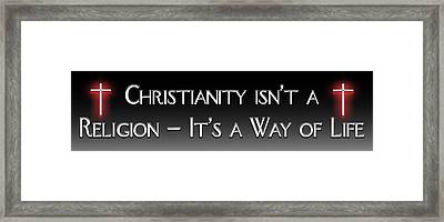 Not Just A Religion Framed Print by Carolyn Marshall