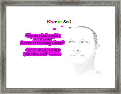 Note To Self Boomerang Effect Framed Print by Allan Rufus