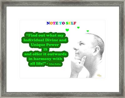 Note To Self  Unique Power Framed Print by Allan Rufus