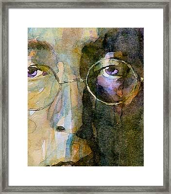 Nothin Gonna Change  My World  Framed Print by Paul Lovering