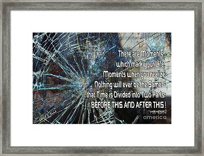 Nothing Will Ever Be The Same Framed Print