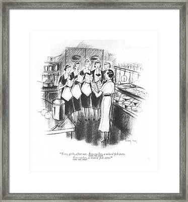 Now, Girls, After Me. Boo-ya-bes, A Mixed ?sh Framed Print by Barney Tobey