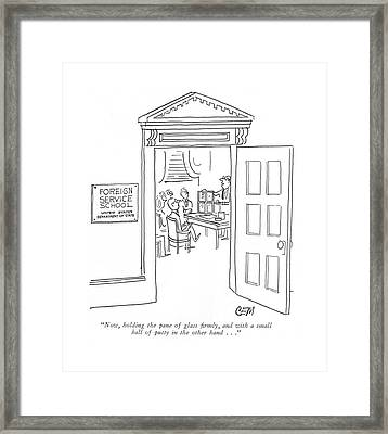Now, Holding The Pane Of Glass ?rmly Framed Print