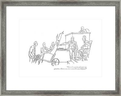 Now I Want To Ask Just One Question Framed Print