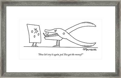 Now Let's Try Framed Print by Charles Barsotti