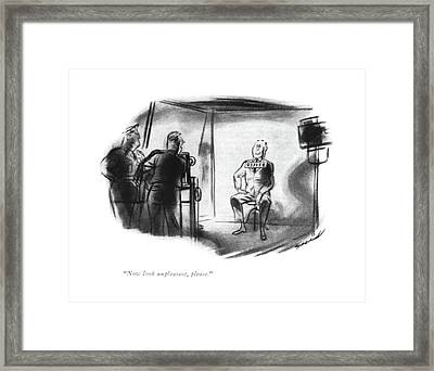 Now Look Unpleasant Framed Print by Leonard Dove