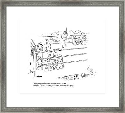 Now Remember My Mother's Out There Tonight Framed Print