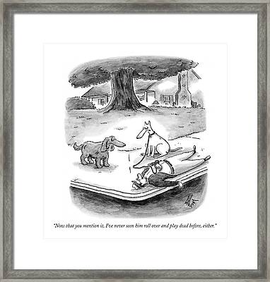Now That You Mention Framed Print