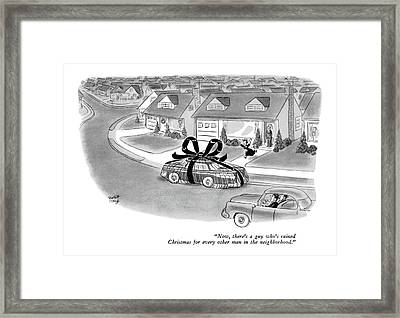 Now, There's A Guy Who's Ruined Christmas Framed Print by Robert J. Day