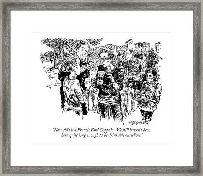 Now This Is A Francis Ford Coppola.  We Still Framed Print