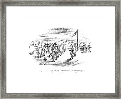Now You Fifth Column Men Will Take The Next Bus Framed Print
