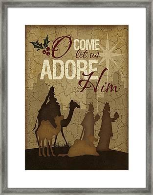 O Come Let Us Adore Him Wisemen Framed Print by Jennifer Pugh