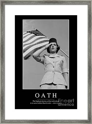 Oath Inspirational Quote Framed Print