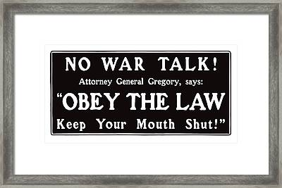 Obey The Law Keep Your Mouth Shut Framed Print