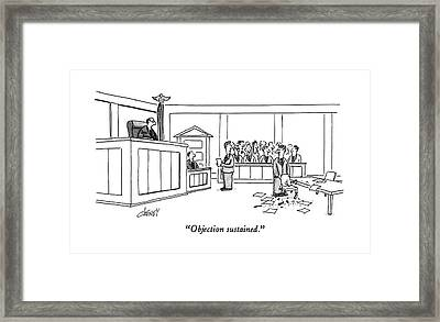 Objection Sustained Framed Print