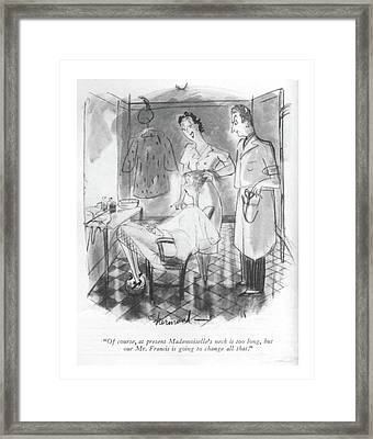 Of Course, At Present Mademoiselle's Neck Framed Print