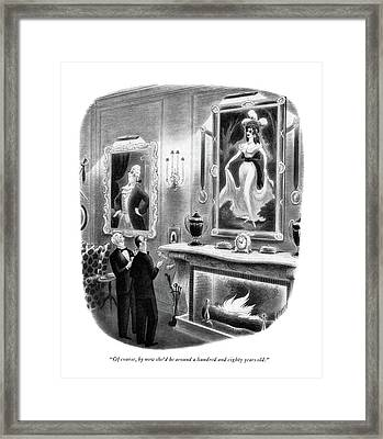 Of Course, By Now She'd Be Around A Hundred Framed Print by Richard Taylor